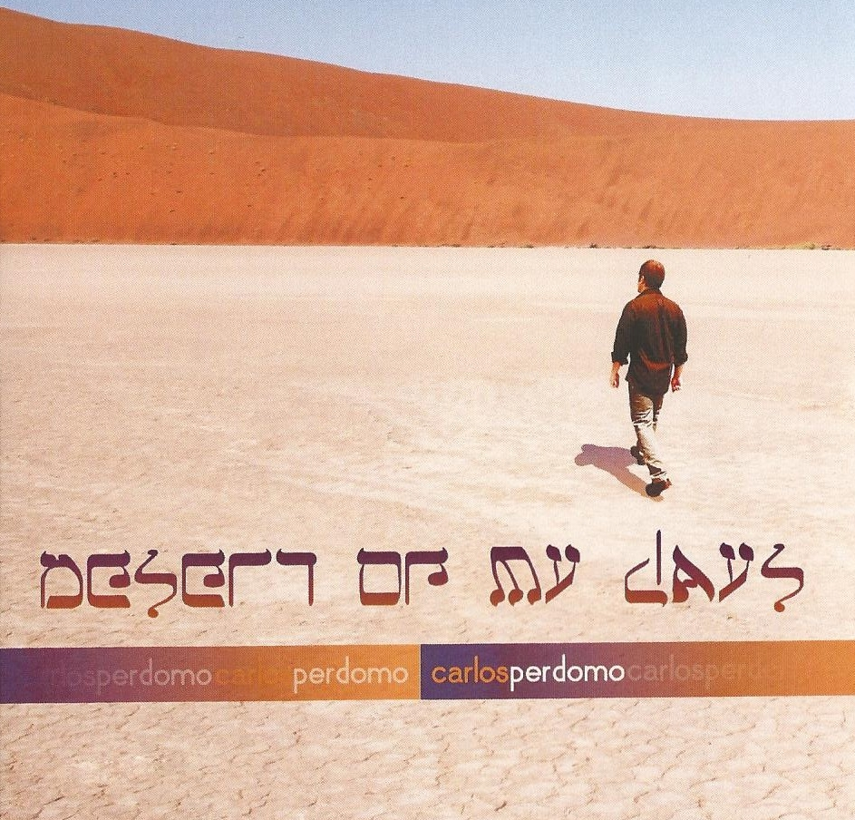 Desert of My Days - Carlos Perdomo