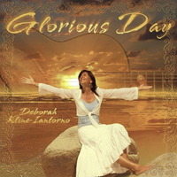 Deborah Kline Iantorno Glorious Day