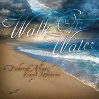 Deborah Kline Iantorno Walk on Water