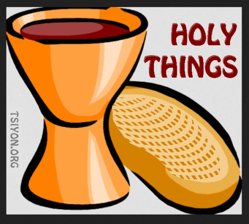How do you handle Holy Things?