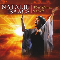 Natalie Isaacs What Heaven Is To Me Album Cover
