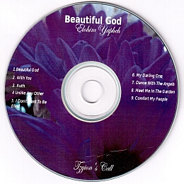 Tziyon's Call- Beautiful God