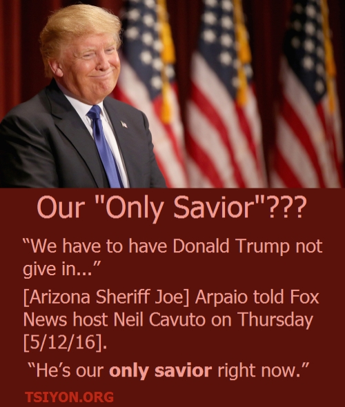 Is Trump our Savior?