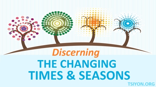 Discern Changing Times and Seasons