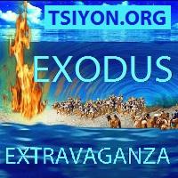 Exodus Extravaganza - tsiyon.org