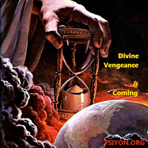 Divine Vengeance is Coming